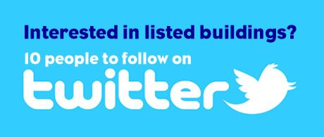 10 Twitter People To Follow For Listed Buildings